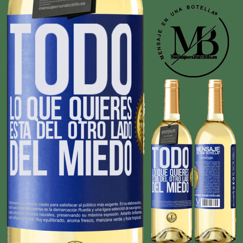 24,95 € Envío gratis | Vino Blanco Edición WHITE Todo lo que quieres está del otro lado del miedo Etiqueta Azul. Etiqueta personalizable Vino joven Cosecha 2020 Verdejo