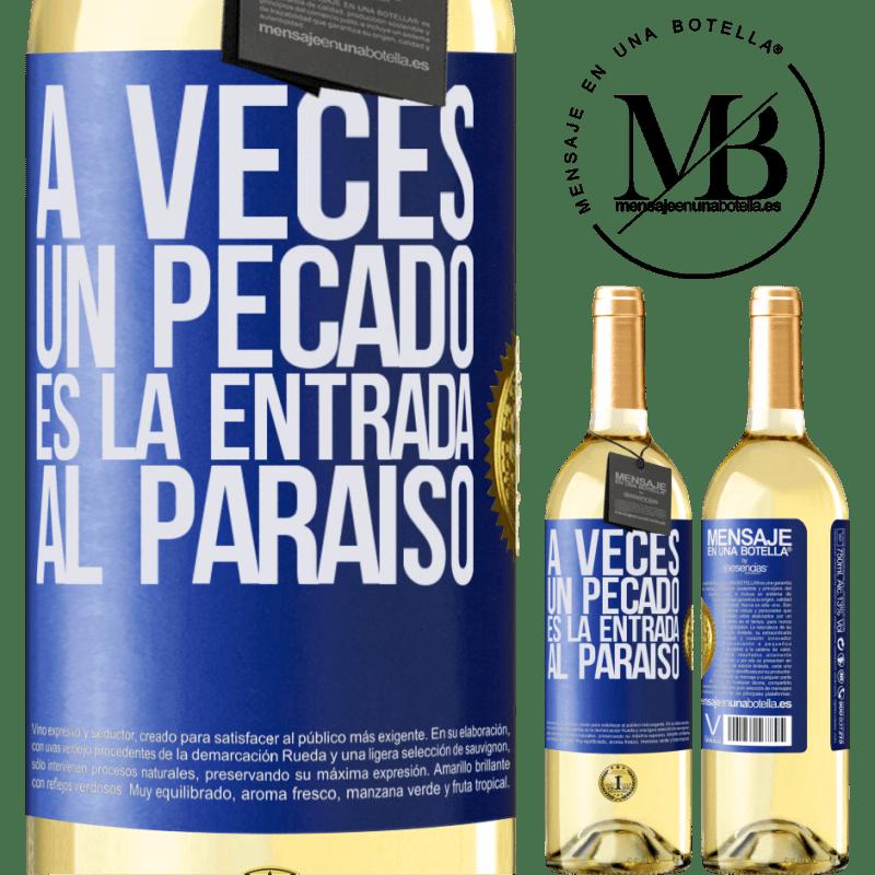 24,95 € Envío gratis   Vino Blanco Edición WHITE A veces un pecado es la entrada al paraíso Etiqueta Azul. Etiqueta personalizable Vino joven Cosecha 2020 Verdejo