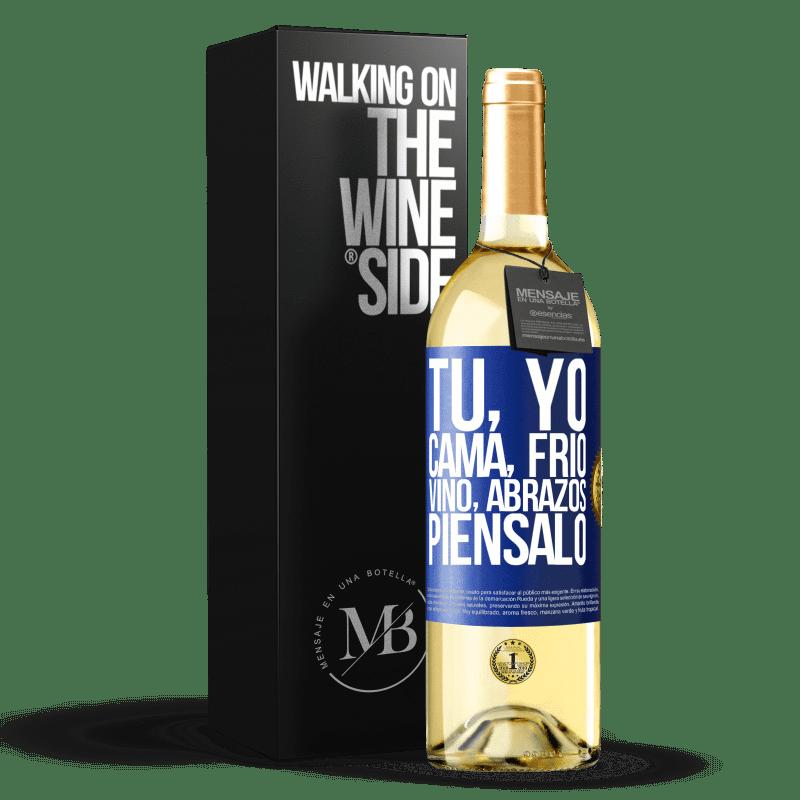 24,95 € Envoi gratuit | Vin blanc Édition WHITE Toi, moi, lit, froid, vin, câlins. Pensez-y Étiquette Bleue. Étiquette personnalisable Vin jeune Récolte 2020 Verdejo