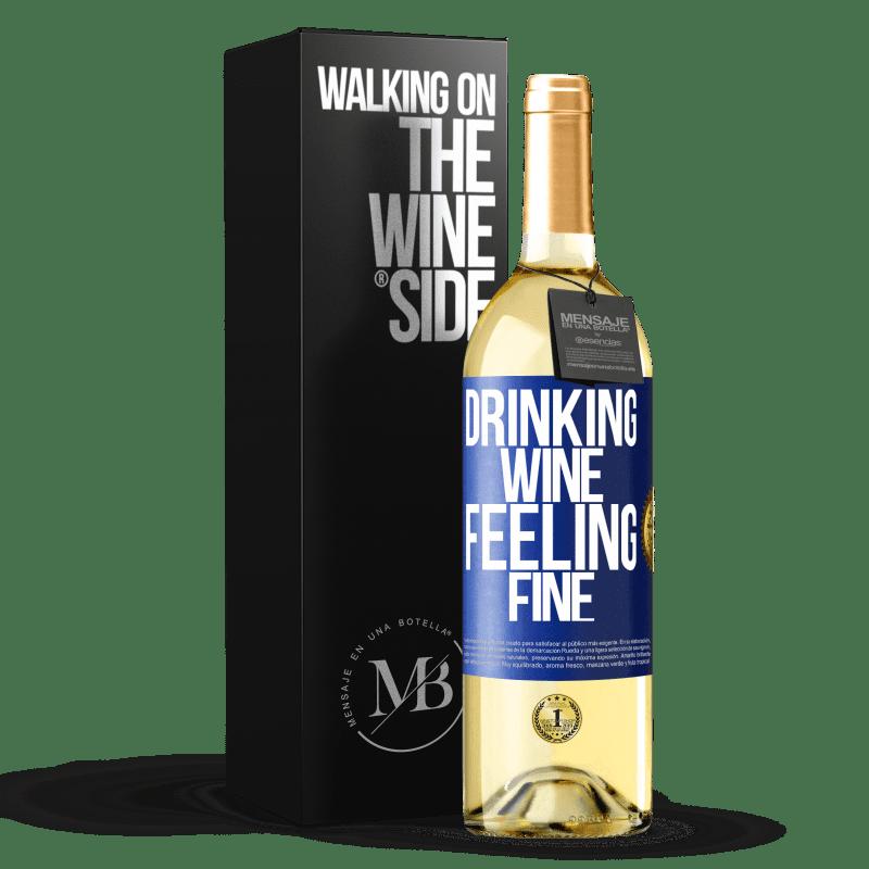 24,95 € Envoi gratuit | Vin blanc Édition WHITE Drinking wine, feeling fine Étiquette Bleue. Étiquette personnalisable Vin jeune Récolte 2020 Verdejo