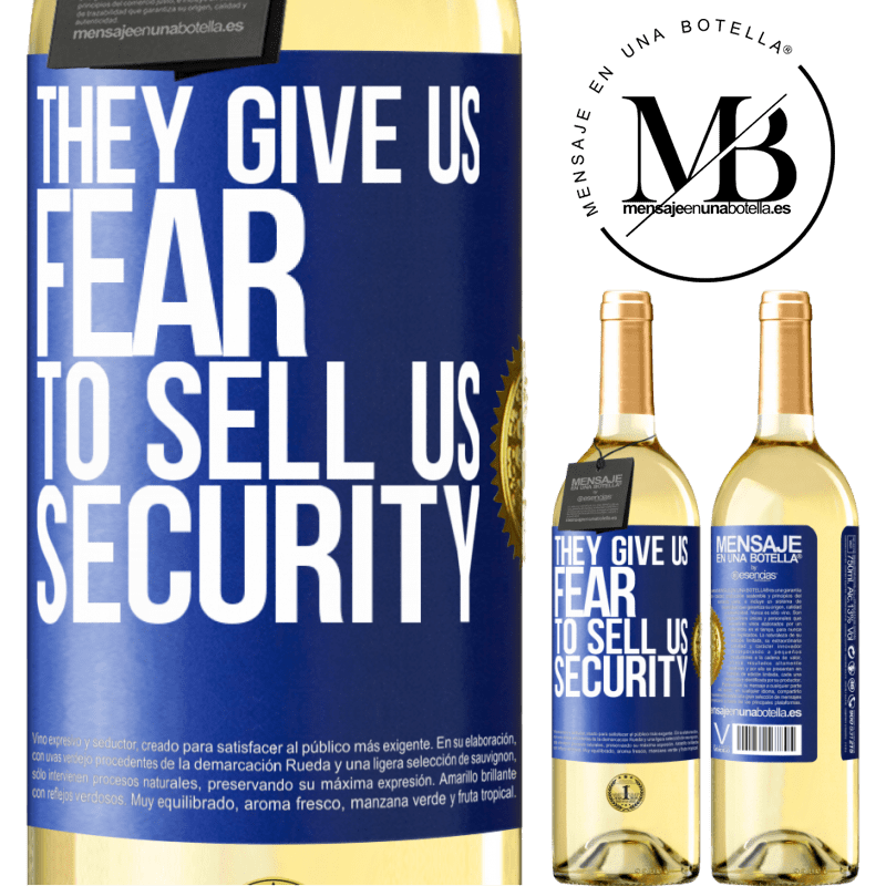 24,95 € Free Shipping | White Wine WHITE Edition They give us fear to sell us security Blue Label. Customizable label Young wine Harvest 2020 Verdejo