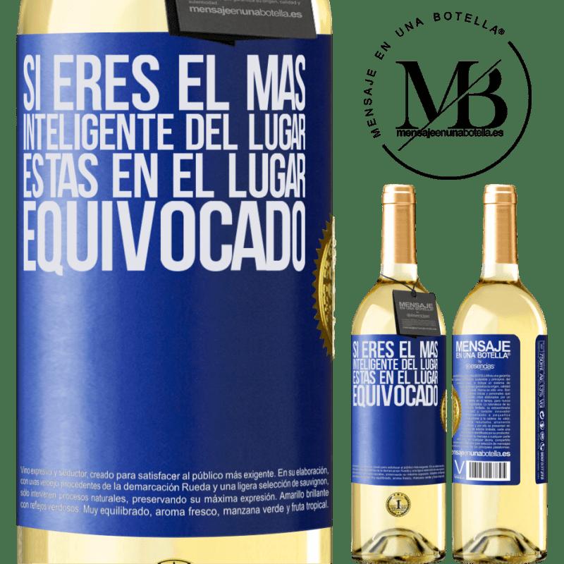 24,95 € Envoi gratuit | Vin blanc Édition WHITE Si vous êtes le plus intelligent de l'endroit, vous êtes au mauvais endroit Étiquette Bleue. Étiquette personnalisable Vin jeune Récolte 2020 Verdejo