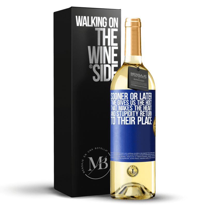 24,95 € Free Shipping | White Wine WHITE Edition Sooner or later time gives us the host that makes the heart and stupidity return to their place Blue Label. Customizable label Young wine Harvest 2020 Verdejo