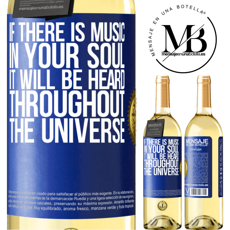 24,95 € Free Shipping | White Wine WHITE Edition If there is music in your soul, it will be heard throughout the universe Blue Label. Customizable label Young wine Harvest 2020 Verdejo