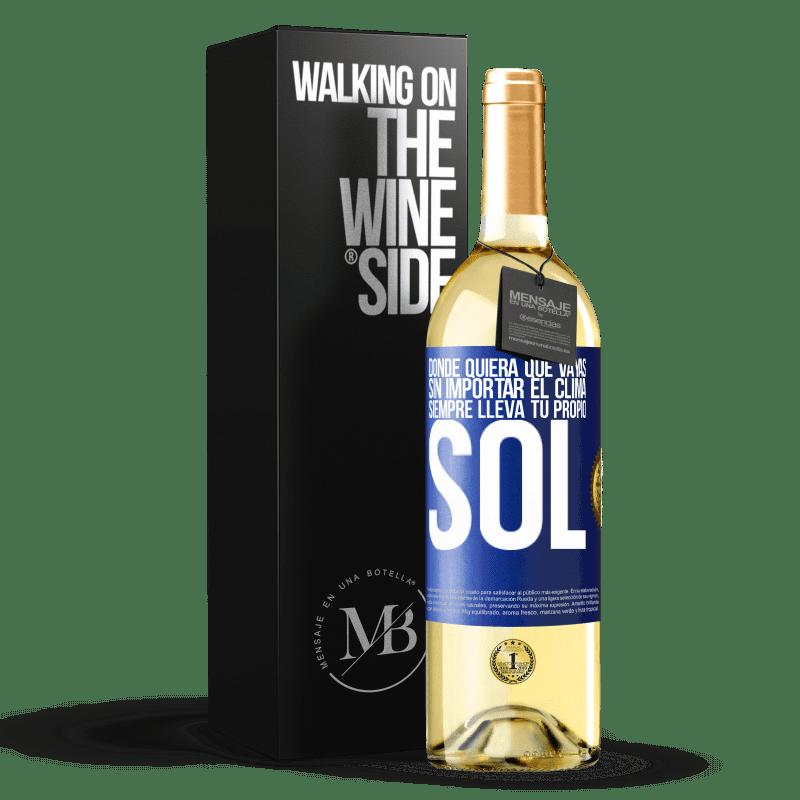 24,95 € Envoi gratuit | Vin blanc Édition WHITE Où que vous alliez, quelle que soit la météo, apportez toujours votre propre soleil Étiquette Bleue. Étiquette personnalisable Vin jeune Récolte 2020 Verdejo