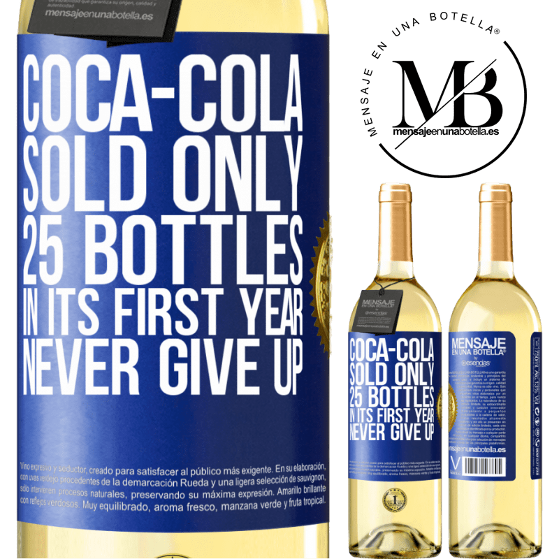 24,95 € Free Shipping | White Wine WHITE Edition Coca-Cola sold only 25 bottles in its first year. Never give up Blue Label. Customizable label Young wine Harvest 2020 Verdejo