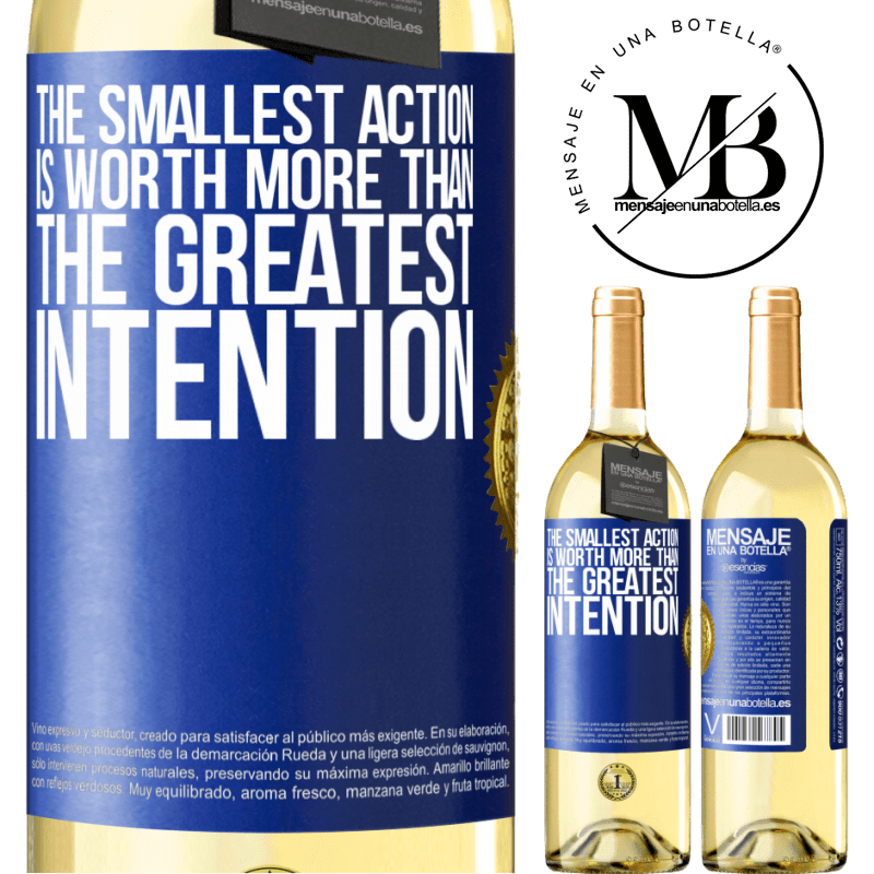 24,95 € Free Shipping | White Wine WHITE Edition The smallest action is worth more than the greatest intention Blue Label. Customizable label Young wine Harvest 2020 Verdejo