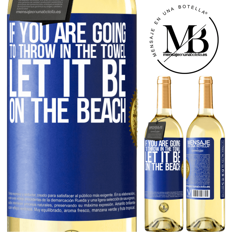 24,95 € Free Shipping   White Wine WHITE Edition If you are going to throw in the towel, let it be on the beach Blue Label. Customizable label Young wine Harvest 2020 Verdejo