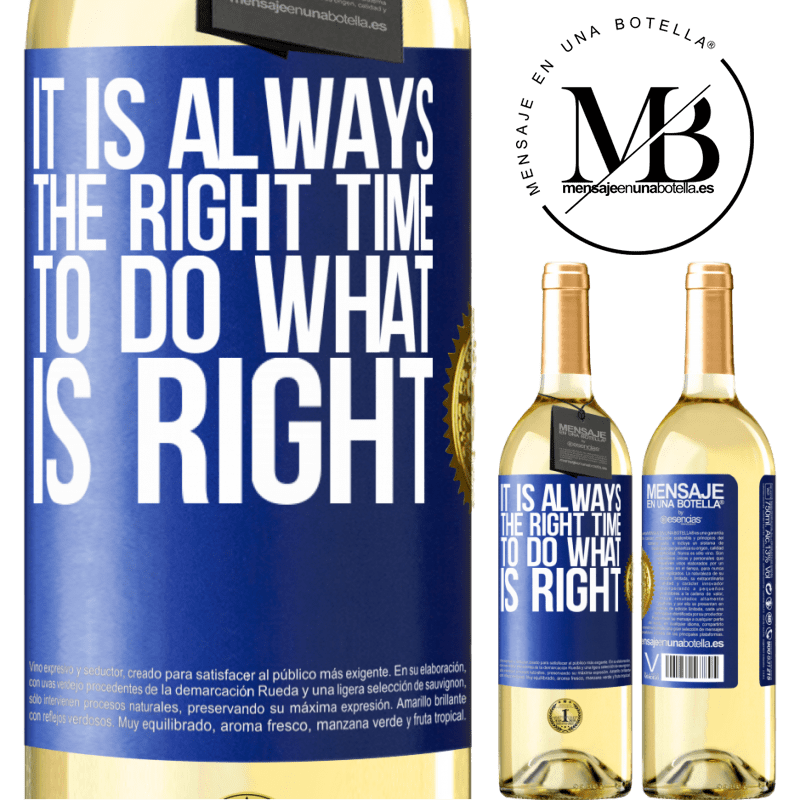 24,95 € Free Shipping | White Wine WHITE Edition It is always the right time to do what is right Blue Label. Customizable label Young wine Harvest 2020 Verdejo