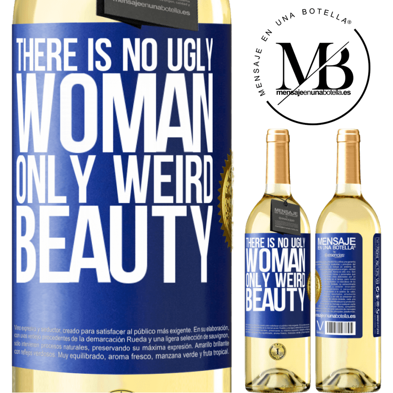 24,95 € Free Shipping | White Wine WHITE Edition There is no ugly woman, only weird beauty Blue Label. Customizable label Young wine Harvest 2020 Verdejo