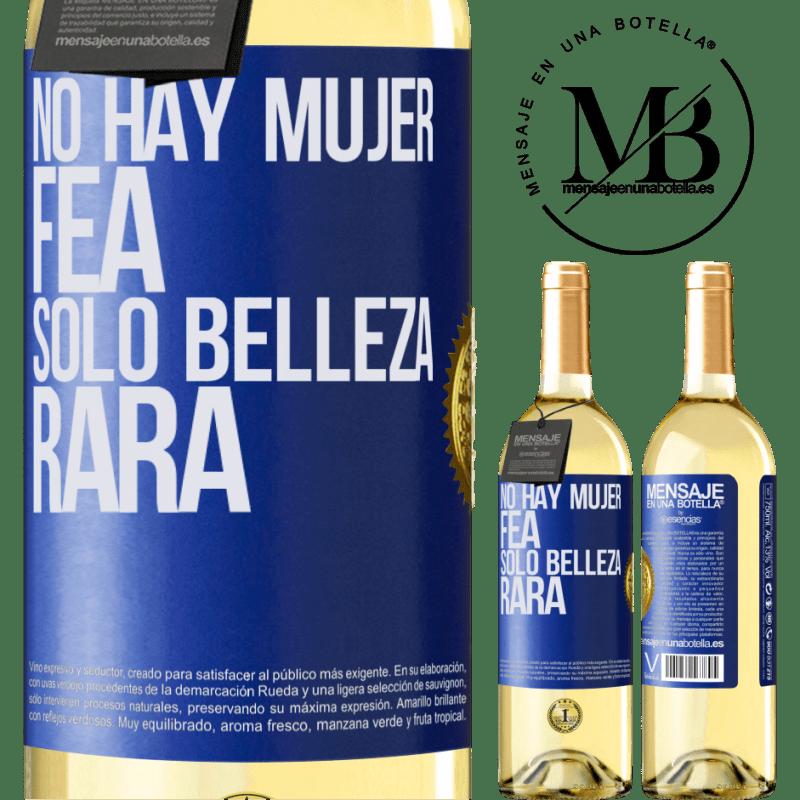 24,95 € Envío gratis   Vino Blanco Edición WHITE No hay mujer fea, solo belleza rara Etiqueta Azul. Etiqueta personalizable Vino joven Cosecha 2020 Verdejo