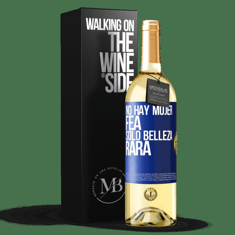 24,95 € Envoi gratuit | Vin blanc Édition WHITE Il n'y a pas de femme laide, seulement une beauté bizarre Étiquette Bleue. Étiquette personnalisable Vin jeune Récolte 2020 Verdejo