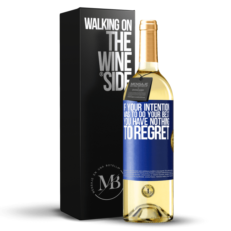 24,95 € Free Shipping | White Wine WHITE Edition If your intention was to do your best, you have nothing to regret Blue Label. Customizable label Young wine Harvest 2020 Verdejo