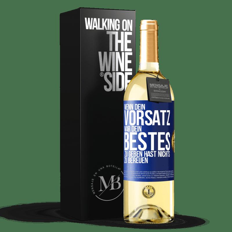 24,95 € Kostenloser Versand | Weißwein WHITE Ausgabe Wenn Sie Ihr Bestes geben wollten, haben Sie nichts zu bereuen Blaue Markierung. Anpassbares Etikett Junger Wein Ernte 2020 Verdejo