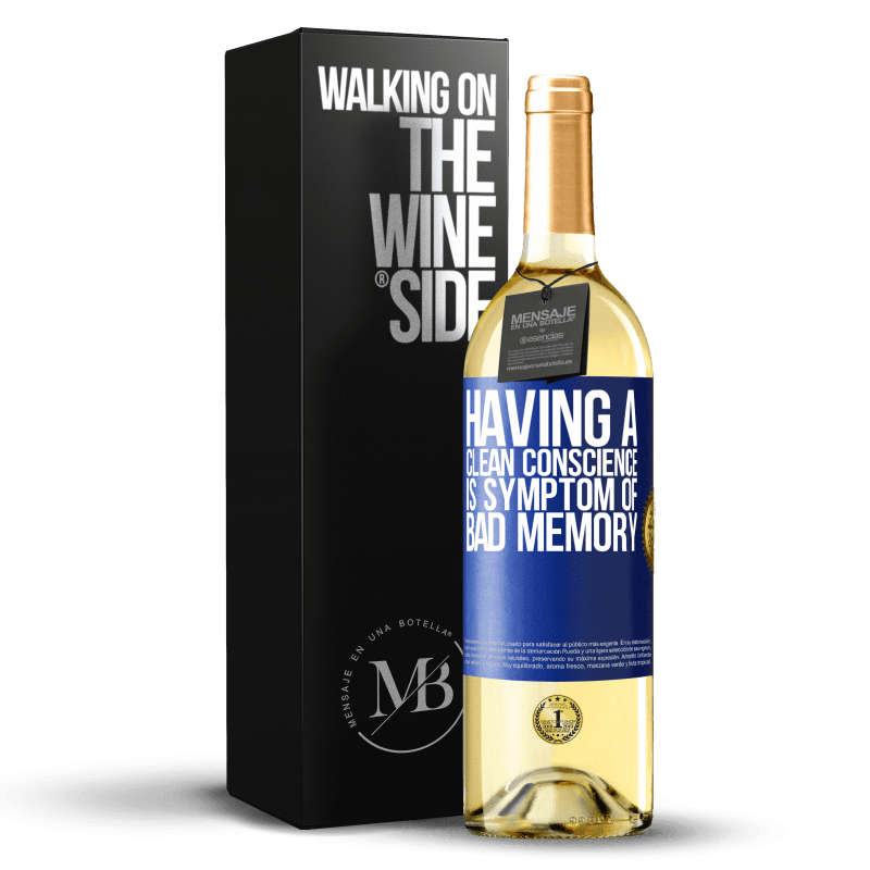 24,95 € Free Shipping | White Wine WHITE Edition Having a clean conscience is symptom of bad memory Blue Label. Customizable label Young wine Harvest 2020 Verdejo