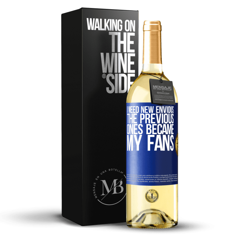 24,95 € Free Shipping | White Wine WHITE Edition I need new envious. The previous ones became my fans Blue Label. Customizable label Young wine Harvest 2020 Verdejo