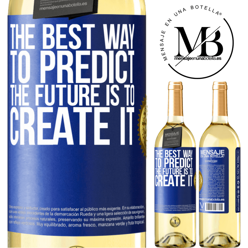 24,95 € Free Shipping   White Wine WHITE Edition The best way to predict the future is to create it Blue Label. Customizable label Young wine Harvest 2020 Verdejo