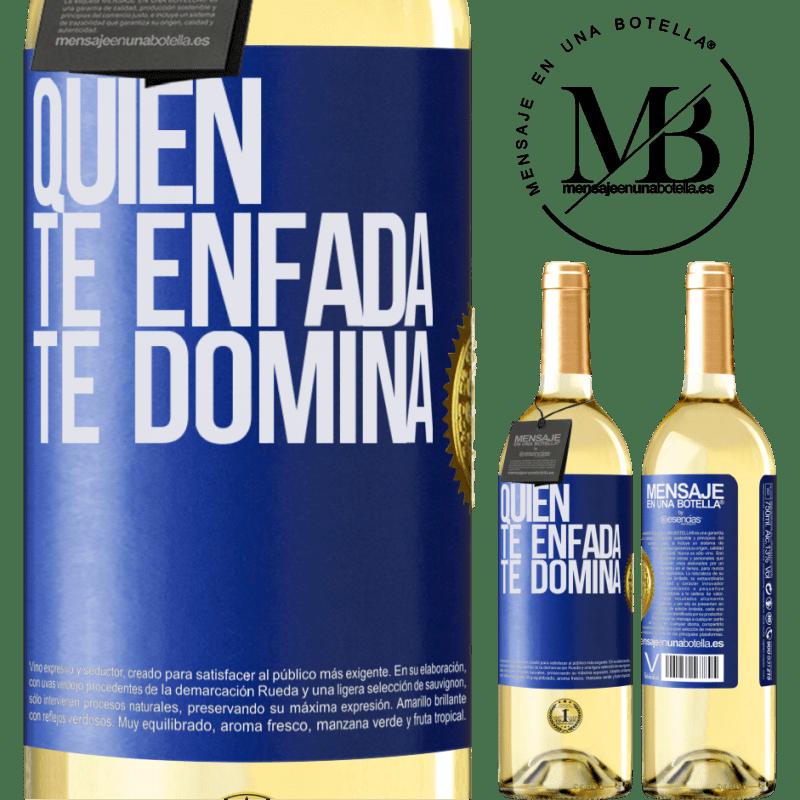 24,95 € Envoi gratuit | Vin blanc Édition WHITE Qui te met en colère te domine Étiquette Bleue. Étiquette personnalisable Vin jeune Récolte 2020 Verdejo