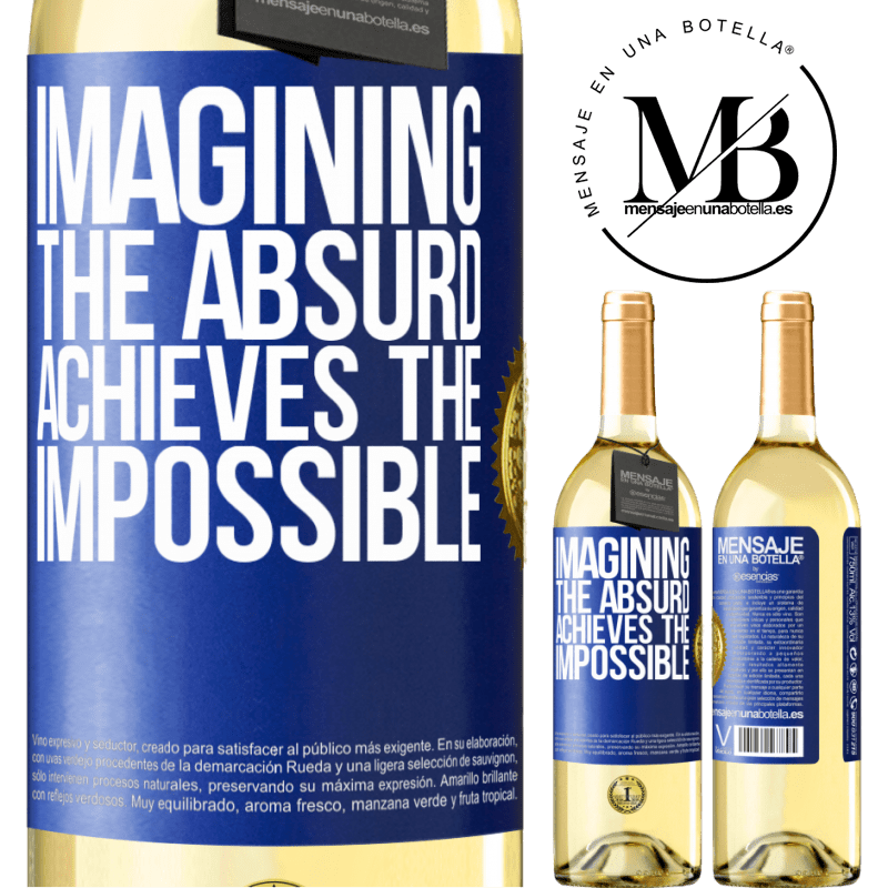 24,95 € Free Shipping   White Wine WHITE Edition Imagining the absurd achieves the impossible Blue Label. Customizable label Young wine Harvest 2020 Verdejo