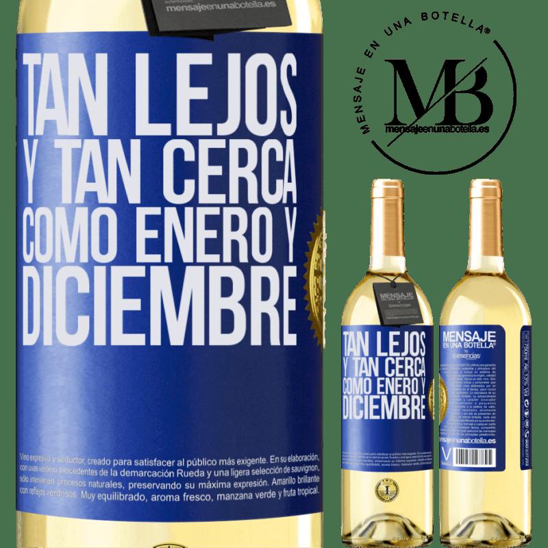 24,95 € Envío gratis   Vino Blanco Edición WHITE Tan lejos y tan cerca, como enero y diciembre Etiqueta Azul. Etiqueta personalizable Vino joven Cosecha 2020 Verdejo