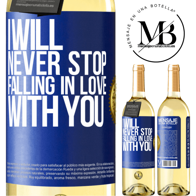 24,95 € Free Shipping | White Wine WHITE Edition I will never stop falling in love with you Blue Label. Customizable label Young wine Harvest 2020 Verdejo