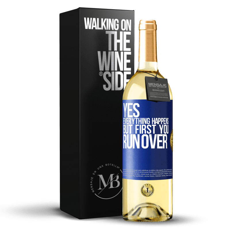 24,95 € Free Shipping   White Wine WHITE Edition Yes, everything happens. But first you run over Blue Label. Customizable label Young wine Harvest 2020 Verdejo