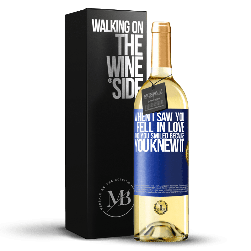 24,95 € Free Shipping | White Wine WHITE Edition When I saw you I fell in love, and you smiled because you knew it Blue Label. Customizable label Young wine Harvest 2020 Verdejo
