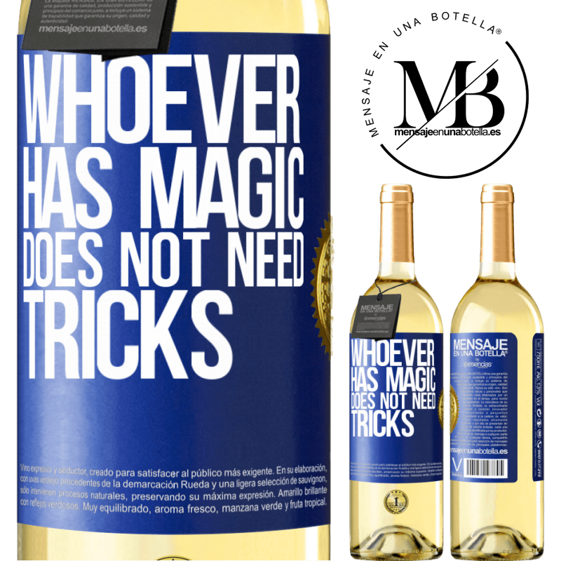 24,95 € Free Shipping | White Wine WHITE Edition Whoever has magic does not need tricks Blue Label. Customizable label Young wine Harvest 2020 Verdejo