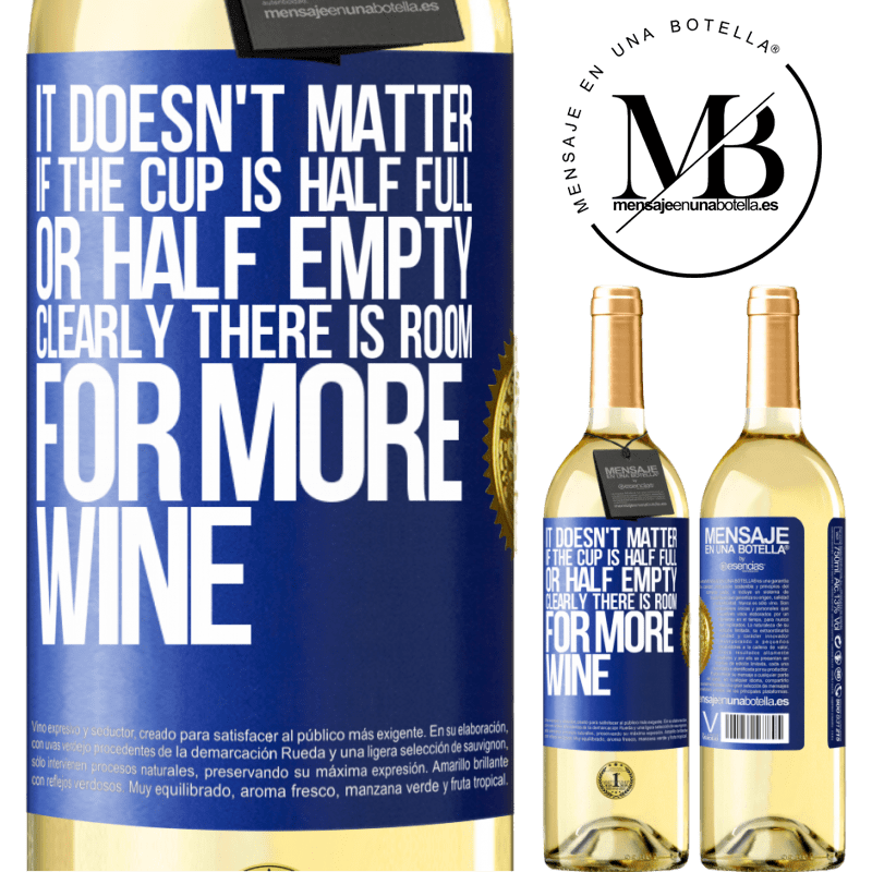 24,95 € Free Shipping   White Wine WHITE Edition It doesn't matter if the cup is half full or half empty. Clearly there is room for more wine Blue Label. Customizable label Young wine Harvest 2020 Verdejo