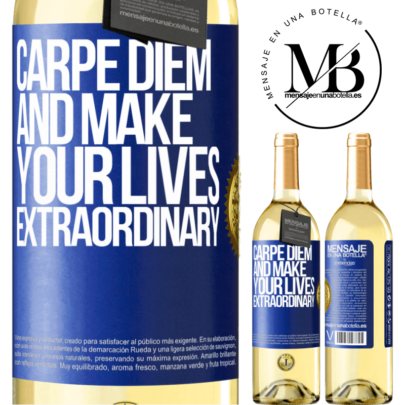24,95 € Free Shipping | White Wine WHITE Edition Carpe Diem and make your lives extraordinary Blue Label. Customizable label Young wine Harvest 2020 Verdejo