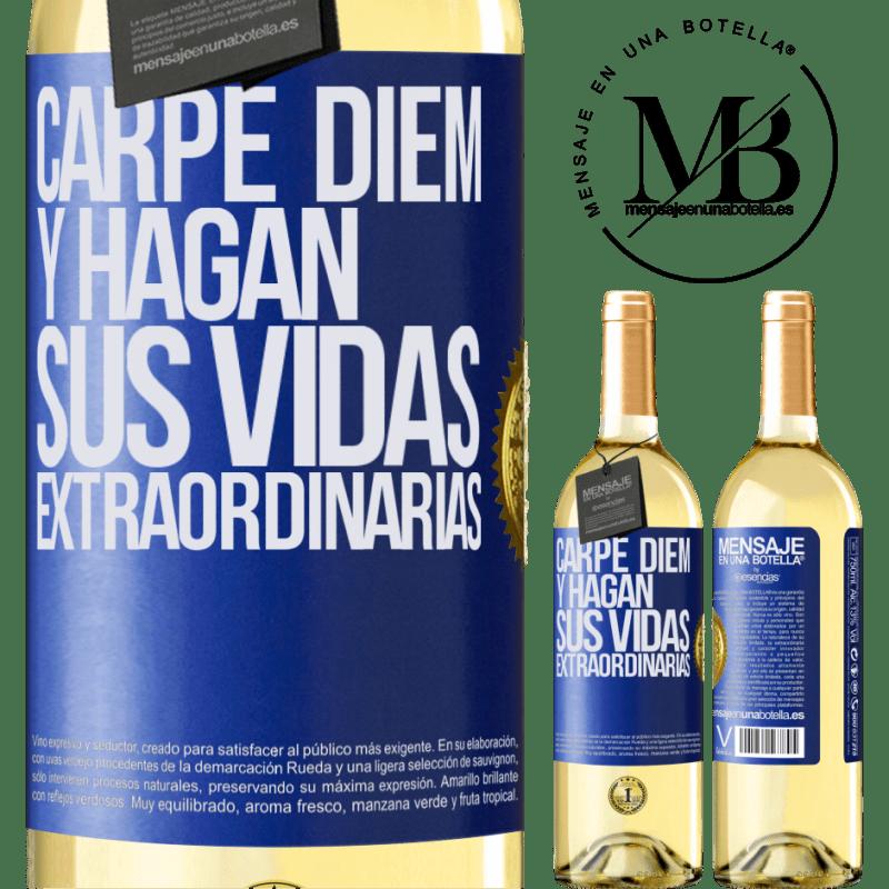 24,95 € Envío gratis | Vino Blanco Edición WHITE Carpe Diem y hagan sus vidas extraordinarias Etiqueta Azul. Etiqueta personalizable Vino joven Cosecha 2020 Verdejo