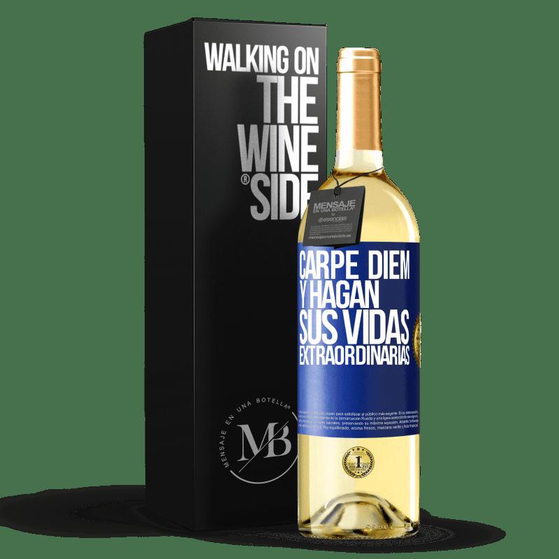 24,95 € Envoi gratuit | Vin blanc Édition WHITE Carpe Diem et rendre votre vie extraordinaire Étiquette Bleue. Étiquette personnalisable Vin jeune Récolte 2020 Verdejo