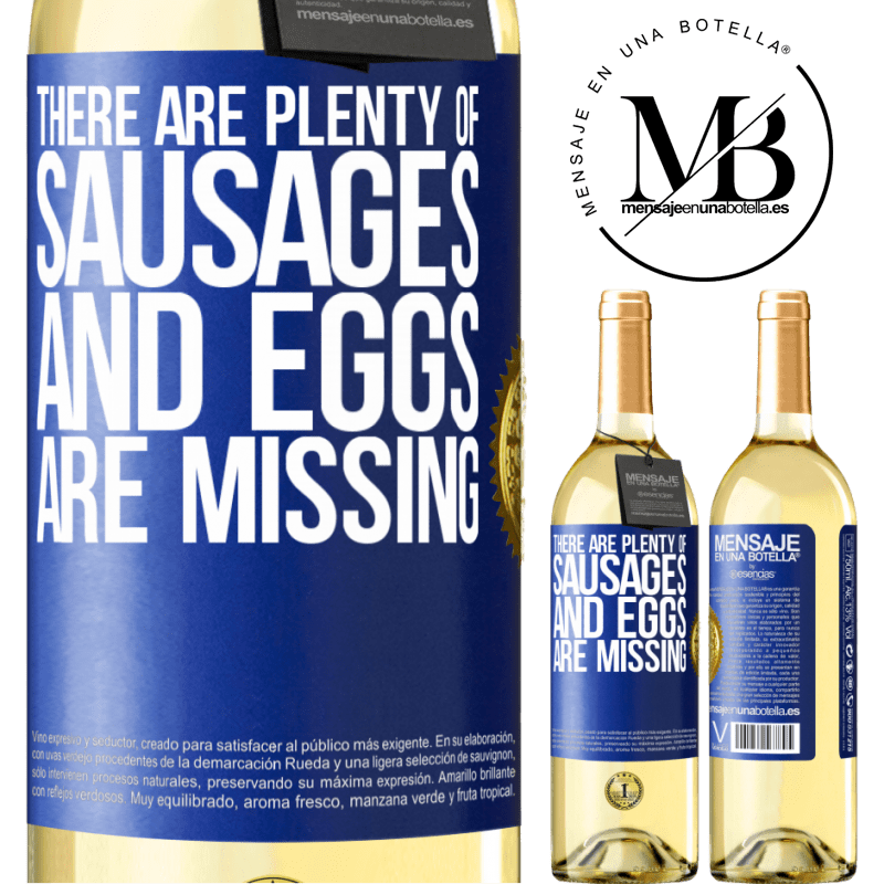 24,95 € Free Shipping   White Wine WHITE Edition There are plenty of sausages and eggs are missing Blue Label. Customizable label Young wine Harvest 2020 Verdejo