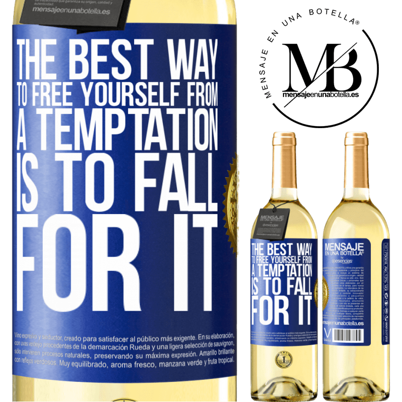 24,95 € Free Shipping | White Wine WHITE Edition The best way to free yourself from a temptation is to fall for it Blue Label. Customizable label Young wine Harvest 2020 Verdejo