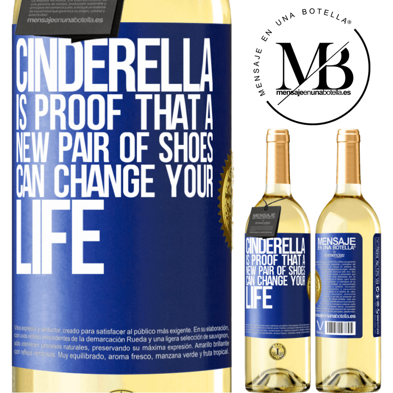 24,95 € Free Shipping | White Wine WHITE Edition Cinderella is proof that a new pair of shoes can change your life Blue Label. Customizable label Young wine Harvest 2020 Verdejo