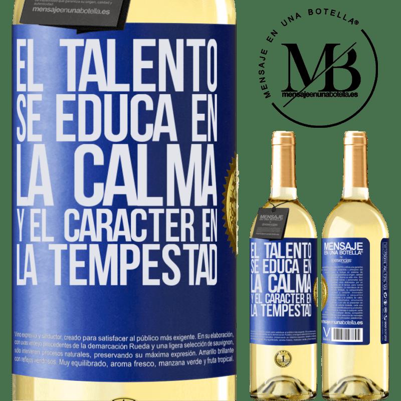 24,95 € Envoi gratuit   Vin blanc Édition WHITE Le talent est éduqué dans le calme et le caractère dans la tempête Étiquette Bleue. Étiquette personnalisable Vin jeune Récolte 2020 Verdejo