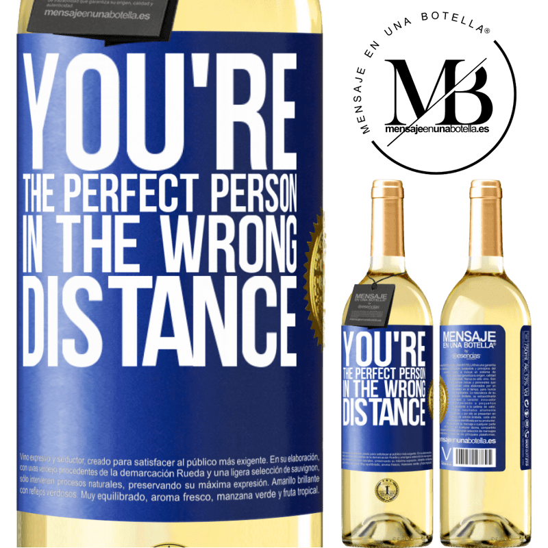 24,95 € Free Shipping | White Wine WHITE Edition You're the perfect person in the wrong distance Blue Label. Customizable label Young wine Harvest 2020 Verdejo