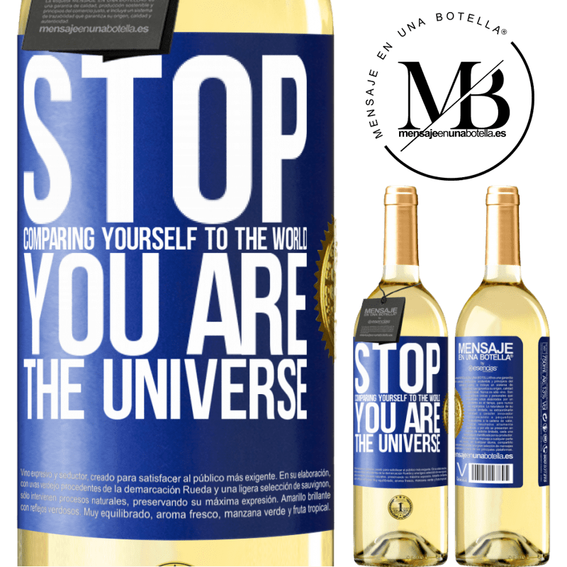 24,95 € Free Shipping   White Wine WHITE Edition Stop comparing yourself to the world, you are the universe Blue Label. Customizable label Young wine Harvest 2020 Verdejo