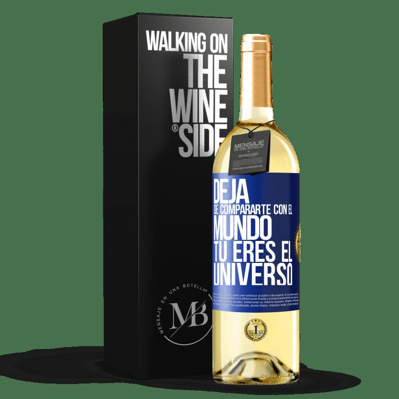 24,95 € Envoi gratuit   Vin blanc Édition WHITE Arrête de te comparer au monde, tu es l'univers Étiquette Bleue. Étiquette personnalisable Vin jeune Récolte 2020 Verdejo
