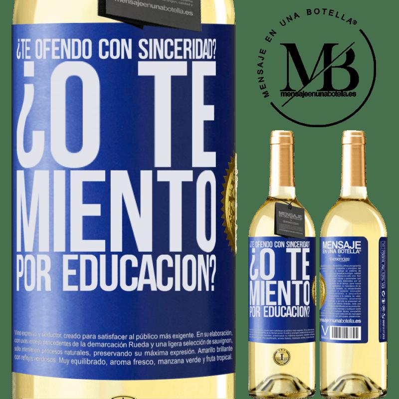 24,95 € Envío gratis | Vino Blanco Edición WHITE ¿Te ofendo con sinceridad? ¿O te miento por educación? Etiqueta Azul. Etiqueta personalizable Vino joven Cosecha 2020 Verdejo