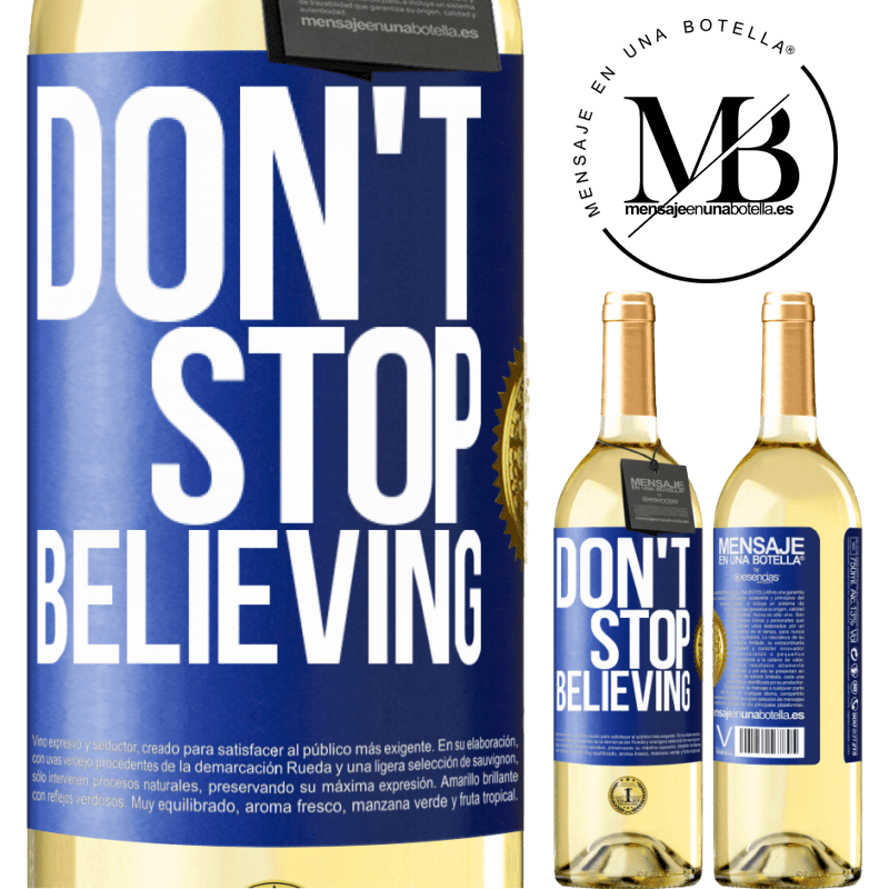 24,95 € Free Shipping | White Wine WHITE Edition Don't stop believing Blue Label. Customizable label Young wine Harvest 2020 Verdejo