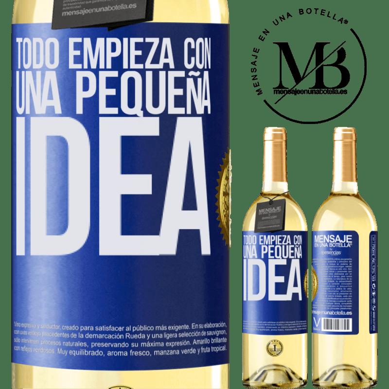 24,95 € Envío gratis | Vino Blanco Edición WHITE Todo empieza con una pequeña idea Etiqueta Azul. Etiqueta personalizable Vino joven Cosecha 2020 Verdejo