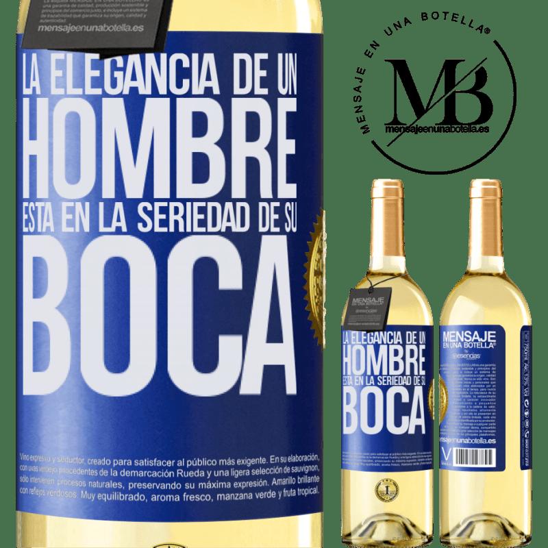 24,95 € Envío gratis | Vino Blanco Edición WHITE La elegancia de un hombre está en la seriedad de su boca Etiqueta Azul. Etiqueta personalizable Vino joven Cosecha 2020 Verdejo