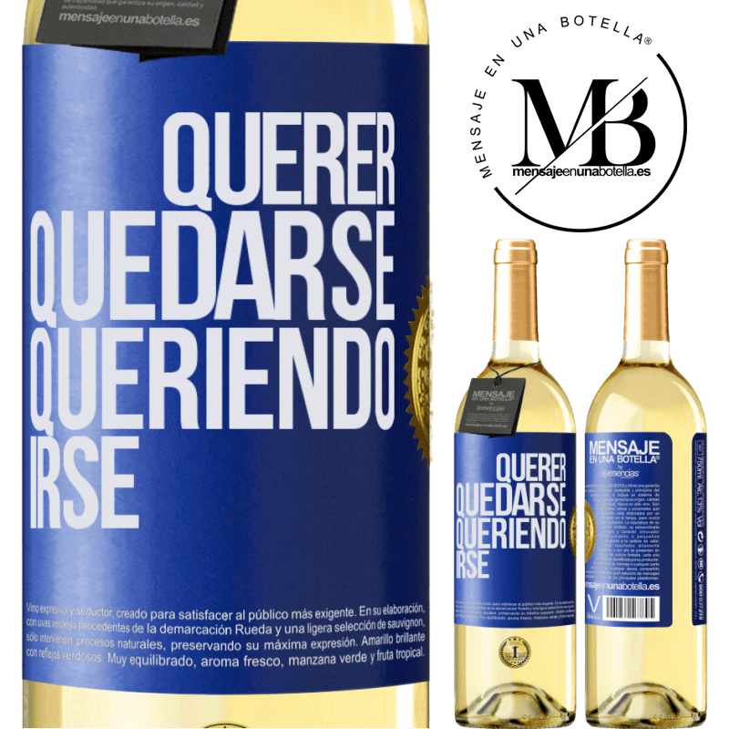 24,95 € Envío gratis | Vino Blanco Edición WHITE Querer quedarse queriendo irse Etiqueta Azul. Etiqueta personalizable Vino joven Cosecha 2020 Verdejo
