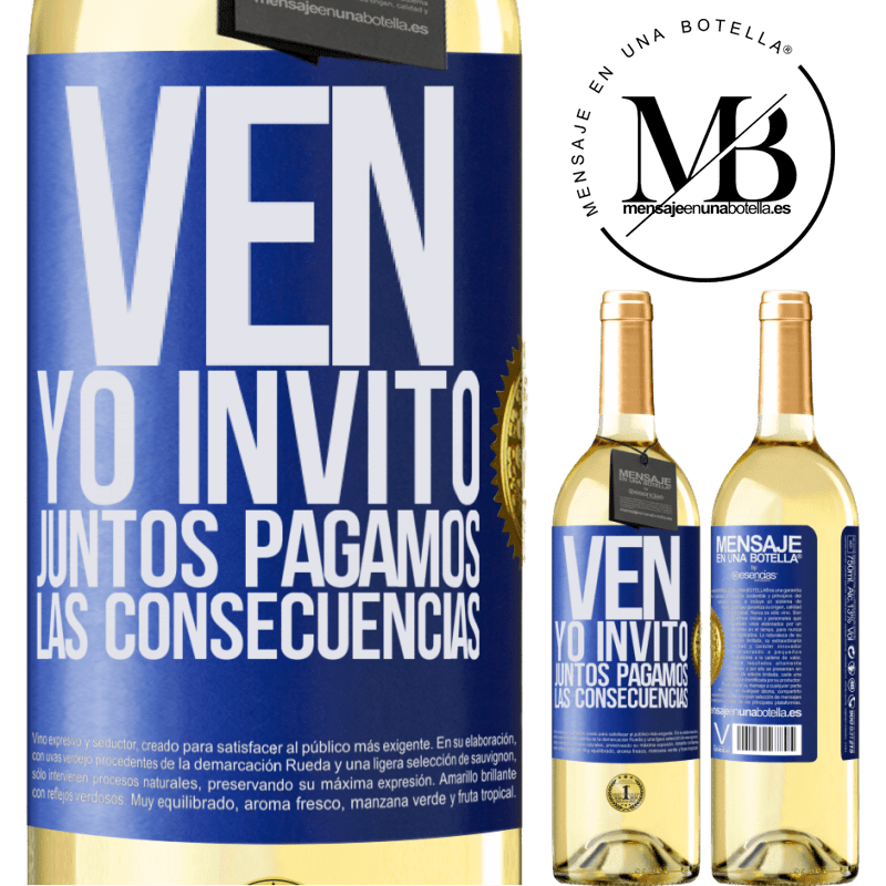 24,95 € Envoi gratuit | Vin blanc Édition WHITE Venez, j'invite, ensemble nous payons les conséquences Étiquette Bleue. Étiquette personnalisable Vin jeune Récolte 2020 Verdejo