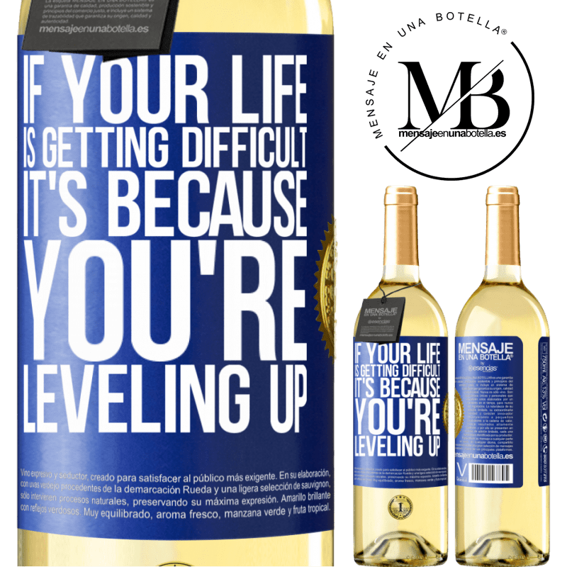 24,95 € Free Shipping | White Wine WHITE Edition If your life is getting difficult, it's because you're leveling up Blue Label. Customizable label Young wine Harvest 2020 Verdejo