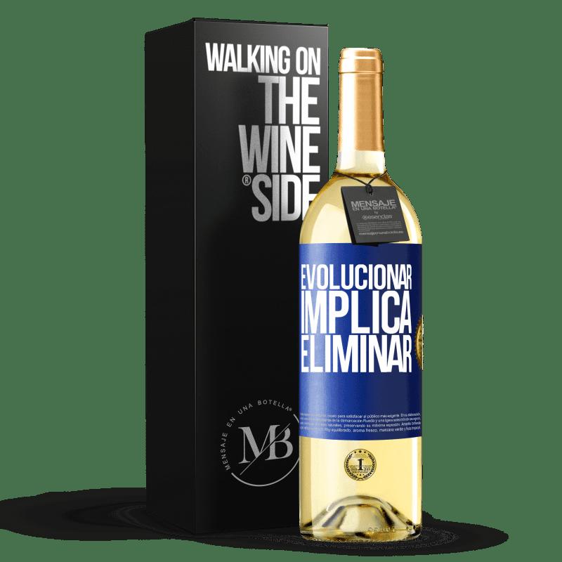 24,95 € Envoi gratuit   Vin blanc Édition WHITE Évoluer implique d'éliminer Étiquette Bleue. Étiquette personnalisable Vin jeune Récolte 2020 Verdejo