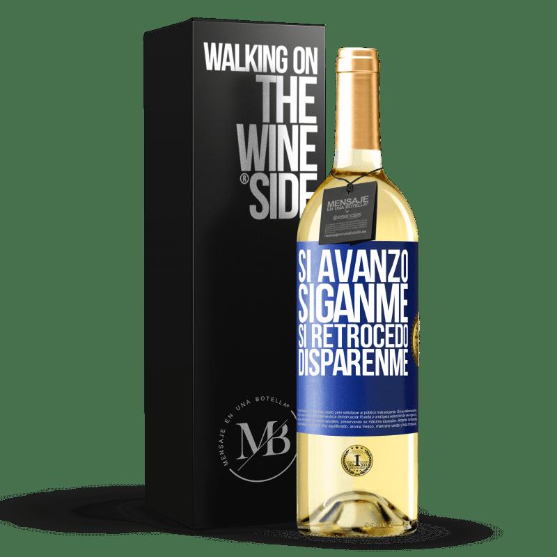 24,95 € Envoi gratuit | Vin blanc Édition WHITE Si je continue, suivez-moi, si je reviens, tirez-moi Étiquette Bleue. Étiquette personnalisable Vin jeune Récolte 2020 Verdejo