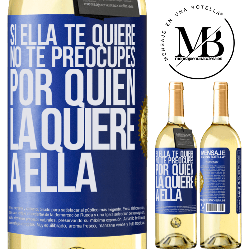 24,95 € Envoi gratuit   Vin blanc Édition WHITE Si elle vous aime, ne vous inquiétez pas de savoir qui l'aime Étiquette Bleue. Étiquette personnalisable Vin jeune Récolte 2020 Verdejo