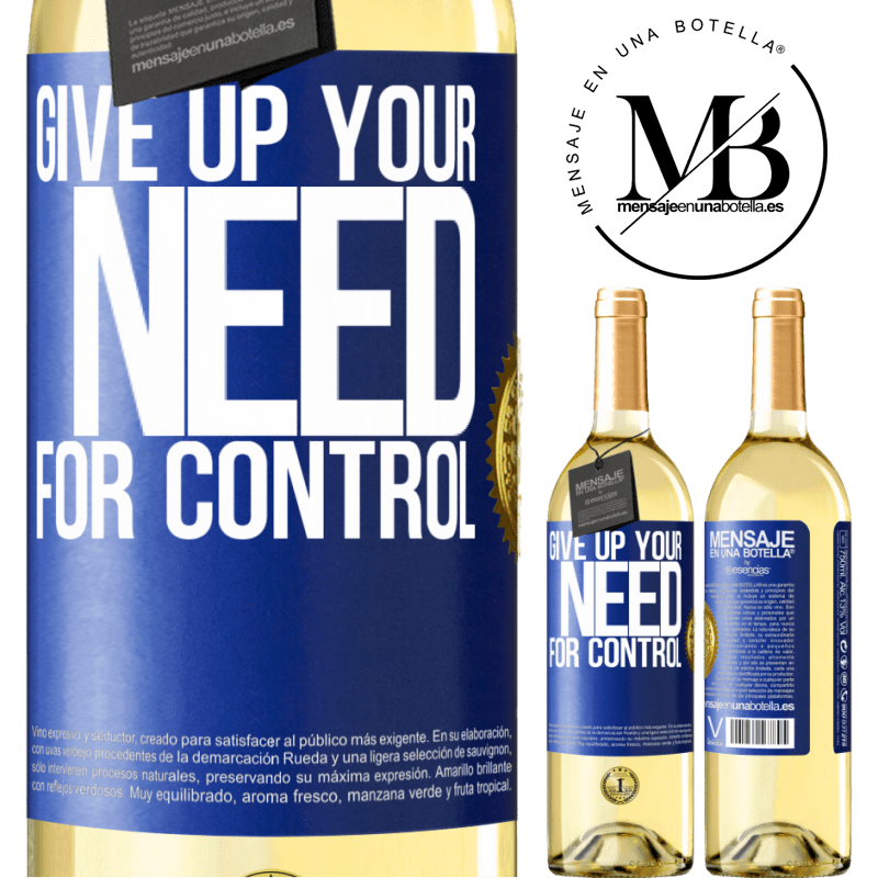 24,95 € Free Shipping | White Wine WHITE Edition Give up your need for control Blue Label. Customizable label Young wine Harvest 2020 Verdejo